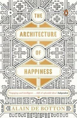 The Architecture of Happiness by Alain de Botton 9780241970058 (Paperback, 2014)