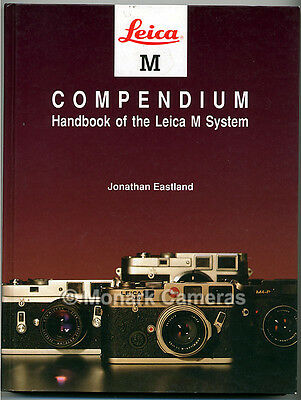Leica M Compendium Handbook of the System NEW & SIGNED. More Camera Books Listed
