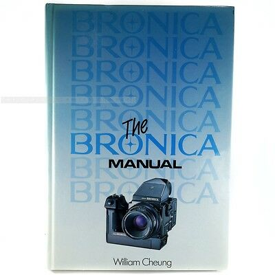 Zenza Bronica Manual Book by William Chung for ETRS ETRSi SQ-A SQ SQ-Am GS-1 SQ