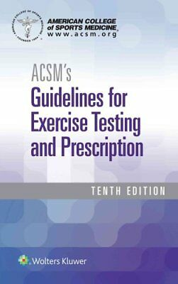ACSM's Guidelines for Exercise Testing and Prescription by American College...