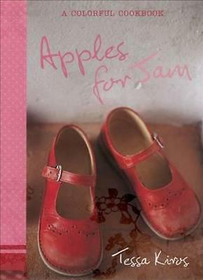 NEW Apples for Jam By Tessa Kiros Hardcover Free Shipping