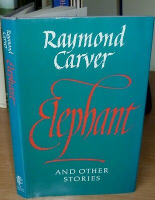 CARVER Raymond. ELEPHANT 1988 First English edition First Printing in Dj