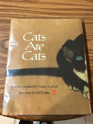 Cats Are Cats, Poems Complied by Nancy Larrick, Drawings by Ed Young, 1988