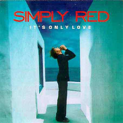 Simply Red-It's Only Love  CD NEW