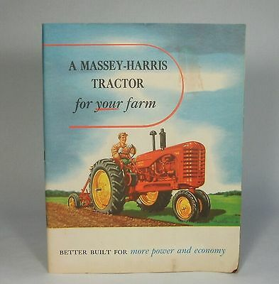 w c.1950 Vtg Orig. A MASSEY-HARRIS Tractor For Your Farm BROCHURE Adv Booklet
