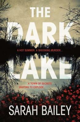 NEW The Dark Lake By Sarah Bailey Paperback Free Shipping