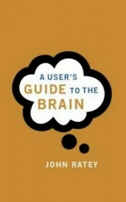 A User's Guide To The Brain by Ratey, Dr. John J. Paperback Book The Cheap Fast