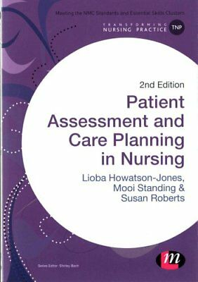 Patient Assessment and Care Planning in Nursing 9781473902275 (Paperback, 2015)