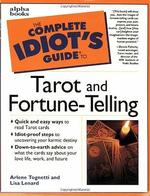 The Complete Idiots Guide to Tarot and Fortune-Te