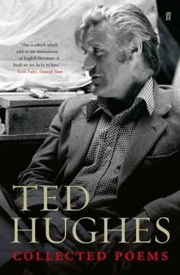 Collected Poems of Ted Hughes by Ted Hughes 9780571227907 (Paperback, 2005)