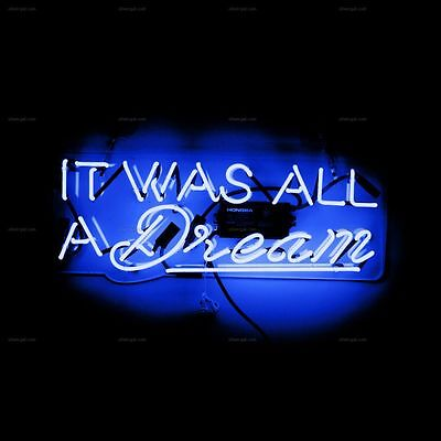 It Was All A Dream Home Room Wall Party Lamp Neon Sign Light Beer Bar Vintage