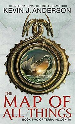 The Map Of All Things: Book 2 of Terra Incogn... by Anderson, Kevin J. Paperback