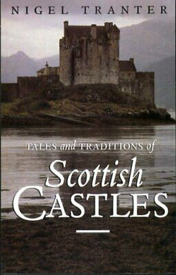 Tales and Traditions of Scottish Castles by Nigel Tranter Paperback Book The