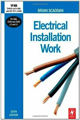 Electrical Installation Work by Brian Scaddan Paperback Book The Cheap Fast Free