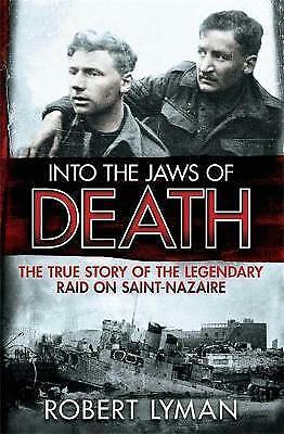Into the Jaws of Death, Robert Lyman, Book, New Paperback