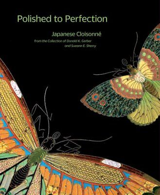 Polished to Perfection: Japanese Cloisonne from the Collection of Donald K....