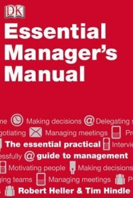 DK Essential Manager's Manual (Financial Times (DK)) by Heller, Robert Book The
