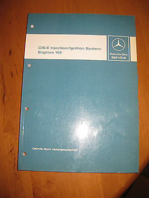 Mercedes CIS -E Injection / Ignitition System M 102 Engines  Englisch