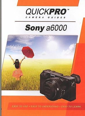 Sony a6000 by QuickPro Camera Guides ( 94 minute Tutorial DVD)