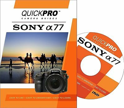 Sony A77 by QuickPro Camera Guides (Tutorial DVD)