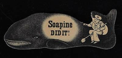 "Die Cut Card - Kendall's Soapine, ""Soapine Did It!"""