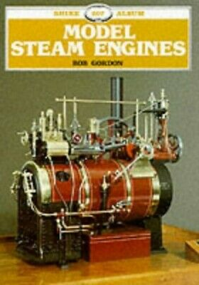 Model Steam Engines (Shire Library) by Bob Gordon Paperback Book The Cheap Fast
