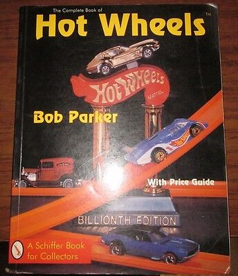hot wheels book by Bob Parker has price guide