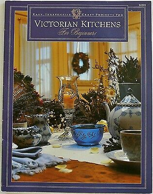 Vtg 90s VICTORIAN KITCHENS FOR BEGINNERS No Sew Fabric Decor Craft Project Book