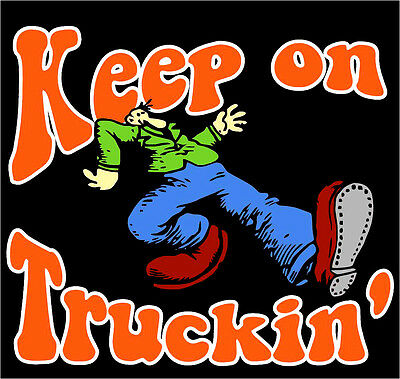 "2.5"" Grateful Dead KEEP ON TRUCKIN' Vintage style STICKER. For your bong or pipe"