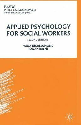 Applied Psychology for Social Workers (Practical... by Nicolson, Paula Paperback