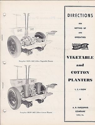 1949 Farquhar Iron Age Vegetable & Cotton Planter Setup & Operating Directions