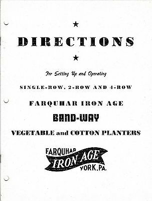 c 1950 Farquhar Iron Age Band-Way Vegetable & Cotton Planters Operating Manual