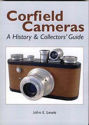 Corfield Cameras - A History & Collectors' Guide by John E. Lewis - SIGNED copy