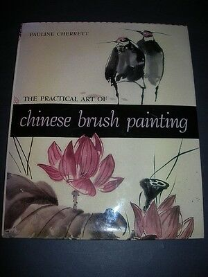 The PRACTICAL ART of CHINESE BRUSH PAINTING Book CHERRETT Projects & Technique