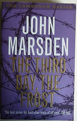 The Third Day the Frost by John Marsden The Tomorrow Series Book 3