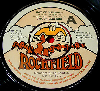 """Chuck Bedford Ray Of Sunshine 7""""UK DEMO 1975 Rockfield Have You Tried Love VINYL"""
