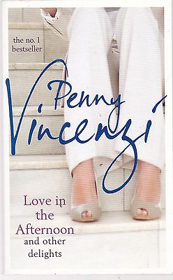 Love in the Afternoon and other Delights, Penny Vincenzi, Book, New Paperback