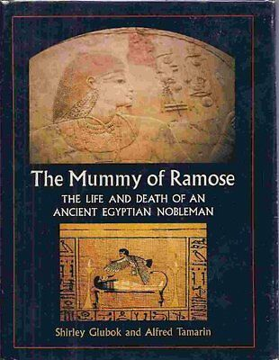 The Mummy of Ramose: The Life and Death of an Anci