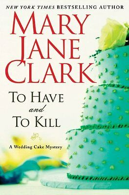 To Have and to Kill (Piper Donovan/Wedding Cake My