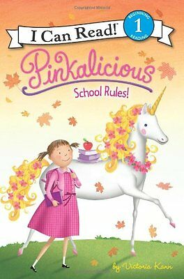 Pinkalicious: School Rules! (I Can Read Level 1) by Victoria Kann