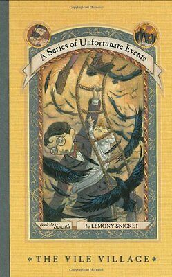 The Vile Village (A Series of Unfortunate Events, No. 7) by Lemony Snicket