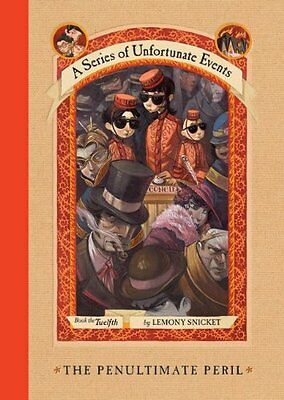 The Penultimate Peril (A Series of Unfortunate Events, Book 12) by Lemony Snicke