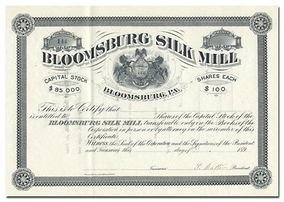 Bloomsburg Silk Mill Stock Certificate (1890's)