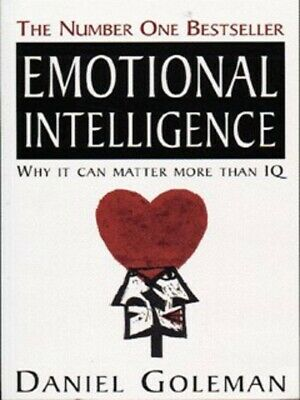 Emotional intelligence: why it can matter more than IQ by Daniel Goleman