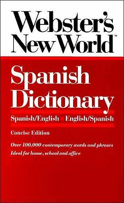 Websters New World Spanish Dictionary: Spanish/English English/Spanish by Mike