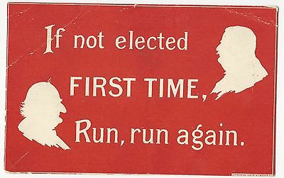 1908 Taft & Bryan Red Silhouette Series Postcard Not Elected 1st Time Run Again