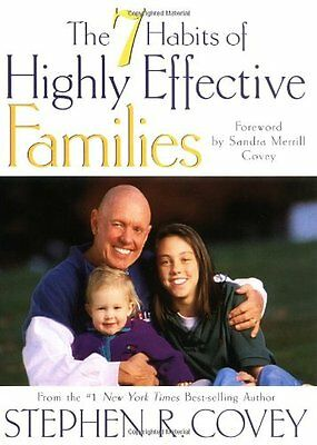 The 7 Habits of Highly Effective Families: Building a Beautiful Family Culture i