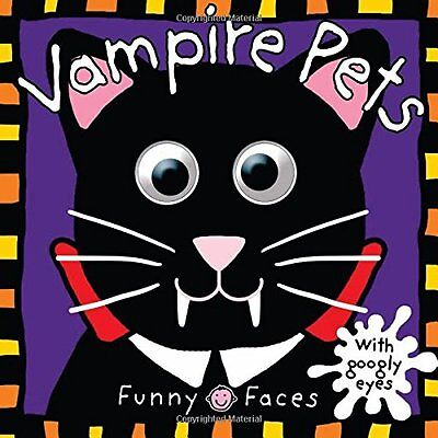Funny Faces: Vampire Pets by Roger Priddy