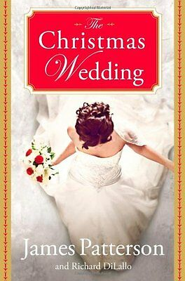 The Christmas Wedding by James Patterson, Richard DiLallo