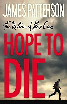 Hope to Die (Alex Cross) by James Patterson